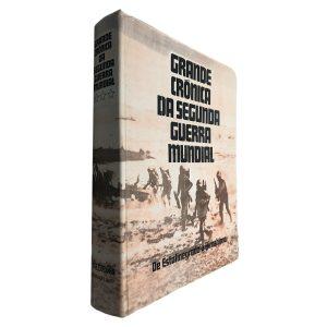 Grande Crónica da Segunda Guerra Mundial (De Estalinegrado a Hiroshima)
