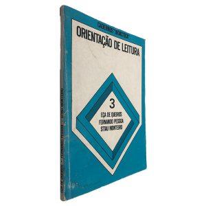Orientação de Leitura 3 - Eça de Queiós - Fernando Pessoa - Sttau Monteiro