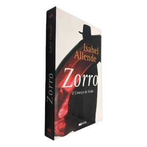 Zorro (O Começo da Lenda) - Isabel Allende