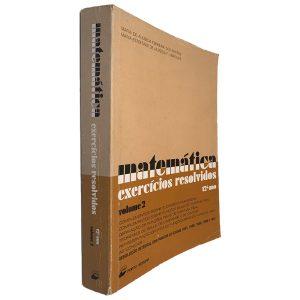 Matemática Exercícios Resolvidos (Volume 2 - 12º Ano) - Maria de Almeida Ferreira dos Santos