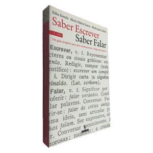 Saber Escrever Saber Falar - Edite Estrela - Maria Almira Soares