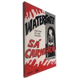 Watergate (História de uma Fraude) - Sá Carneiro